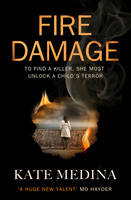 Cover for Fire Damage by Kate Medina