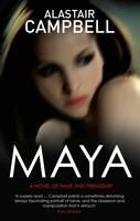Cover for Maya by Alastair Campbell