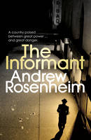 Cover for The Informant by Andrew Rosenheim