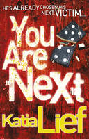 Cover for You are Next by Katia Lief