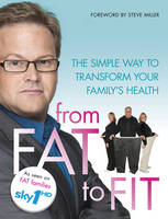 Cover for From Fat to Fit by Stephen Miller
