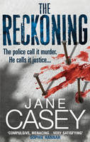 Cover for The Reckoning by Jane Casey