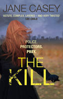 Cover for The Kill by Jane Casey