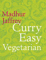 Cover for Curry Easy Vegetarian by Madhur Jaffrey
