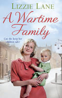 Cover for A Wartime Family by Lizzie Lane