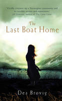 Cover for Last Boat Home by Dea Brovig