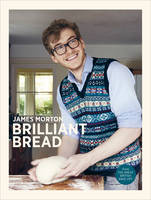 Cover for Brilliant Bread by James Morton
