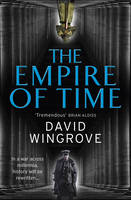 The Empire of Time Roads to Moscow: Book One