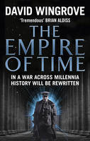 The Empire of Time Roads to Moscow