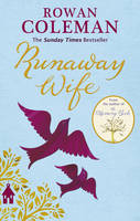 Cover for The Runaway Wife by Rowan Coleman
