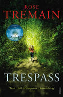 Cover for Trespass by Rose Tremain
