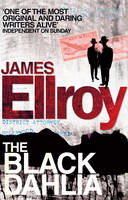 Cover for The Black Dahlia by James Ellroy