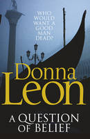 Cover for A Question of Belief by Donna Leon