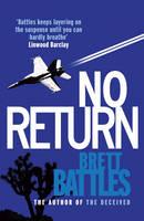 Cover for No Return by Brett Battles