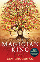 Cover for The Magician King by Lev Grossman
