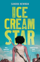 Cover for The Country of Ice Cream Star by Sandra Newman