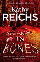 Cover for Speaking in Bones by Kathy Reichs