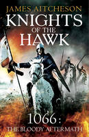 Cover for Knights of the Hawk by James Aitcheson
