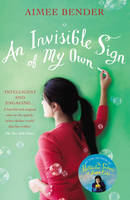Cover for An Invisible Sign of My Own by Aimee Bender