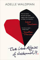 Cover for The Love Affairs of Nathaniel P. by Adelle Waldman