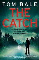 Cover for The Catch by Tom Bale