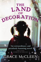 Cover for The Land of Decoration by Grace McCleen