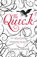 Cover for The Quick by Lauren Owen