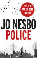 Cover for Police A Harry Hole Thriller (Oslo Sequence 8) by Jo Nesbo