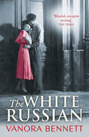 Cover for The White Russian by Vanora Bennett