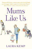 Cover for Mums Like Us by Laura Kemp
