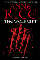 Cover for The Wolf Gift by Anne Rice