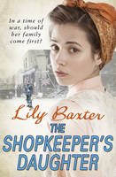 Cover for The Shopkeeper's Daughter by Lily Baxter