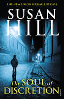 Cover for The Soul of Discretion by Susan Hill
