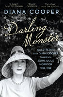 Cover for Darling Monster The Letters of Lady Diana Cooper to Her Son John Julius Norwich 1939-1952 by Diana Cooper