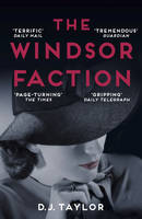 Cover for The Windsor Faction by D. J. Taylor