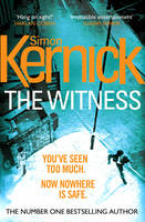 Cover for The Witness by Simon Kernick