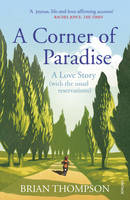 Cover for A Corner of Paradise A Love Story (with the Usual Reservations) by Brian Thompson