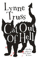 Cover for Cat Out of Hell by Lynne Truss