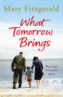 Cover for What Tomorrow Brings by Mary Fitzgerald