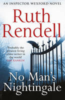 Cover for No Man's Nightingale (A Wexford Case) by Ruth Rendell