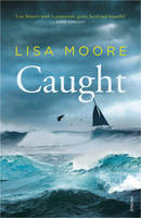 Cover for Caught by Lisa Moore