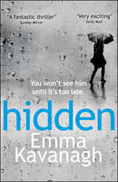 Cover for Hidden by Emma Kavanagh