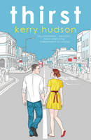 Cover for Thirst by Kerry Hudson
