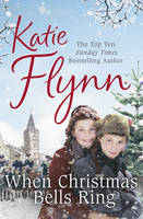 Cover for When Christmas Bells Ring by Katie Flynn