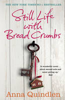 Cover for Still Life with Bread Crumbs by Anna Quindlen