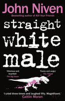 Cover for Straight White Male by John Niven
