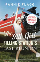 Cover for The All-Girl Filling Station's Last Reunion by Fannie Flagg