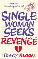 Cover for Single Woman Seeks Revenge by Tracy Bloom