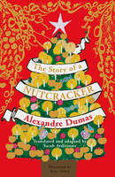 Cover for The Story of a Nutcracker by Alexandre Dumas