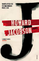 Cover for J: A Novel by Howard Jacobson